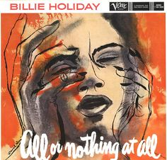 All or Nothing at All - Billie Holiday (1958)