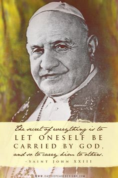 """...carry { God } to others."" - Saint John XXIII  quote mobile wallpaper"