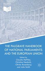 The Palgrave handbook of national parliaments and the European Union.    Palgrave Macmillan, 2015