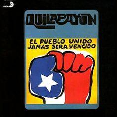 """""""El pueblo unido jamás será vencido"""", de Quilapayún CHILE"""