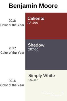 Benjamin Moore Caliente 2018 - Shadow 2017 - Simply White 2016