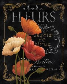 Fleurs for decoupage Images Vintage, Vintage Diy, Vintage Labels, Art Floral, Deco Floral, Vintage Seed Packets, Chalkboard Art, Tole Painting, Botanical Prints