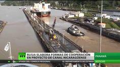 Rusia discute fórmulas de cooperación para construir el canal de Nicaragua
