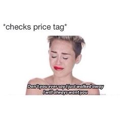 When something you want to buy is too expensive. haha
