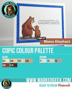 A sweet CAS card featuring a Copic coloured Mama Elephant bear stamped image. Post includes Copic Marker Colour Palette and speed colouring video.