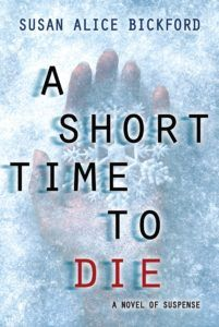 New Release Mondays: A Short Time to Die by Susan Alice Bickford