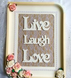 LIVE LAUGH LOVE, wedding gift, engagement gift, anniversary gift, newly wed gift, Mother's Day, home decor, country chic, house warming