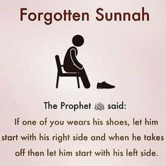 Always start with the right side first. It is SUNNAH! Islam Hadith, Islam Muslim, Islam Quran, Alhamdulillah, Beautiful Islamic Quotes, Islamic Inspirational Quotes, Quran Verses, Quran Quotes, Muslim Quotes