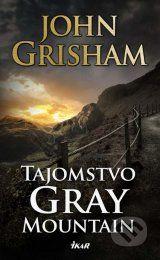 Tajomstvo Gray Mountain (John Grisham)