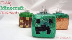 Merry Minecraft: DIY Christmas Ornaments