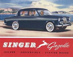 Singer Gazelle - brochure Vintage Advertisements, Vintage Ads, Singer Cars, Car Brochure, Classic Mercedes, Car Posters, Car Logos, Car Advertising, Old Ads