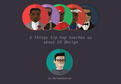 5 things hip hop teaches us about UX design