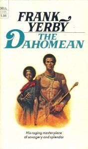 Frank Yerby, The Dahomean, historical fiction, Ancient West African Kingdom