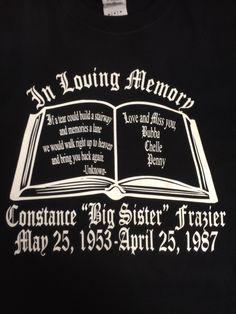 Screen Print - Full Front - In Loving Memory
