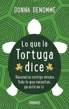 Lo que la tortuga dice #feelgreatbook