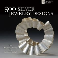 The Paperback of the 500 Silver Jewelry Designs: The Powerful Allure of a Precious Metal by Marthe Le Van, Talya Baharal Jewelry Art, Beaded Jewelry, Silver Jewelry, Fine Jewelry, Silver Ring, Jewelry Making, Silver Metal, Gold Jewellery, Silver Earrings