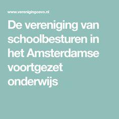De vereniging van schoolbesturen in het Amsterdamse voortgezet onderwijs Amsterdam, Wednesday, Families, My Family, Households