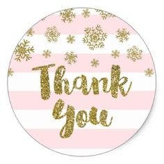 Thank You Pink Stripes Gold Snow Winter Classic Round Sticker - bridal shower gifts ideas wedding bride