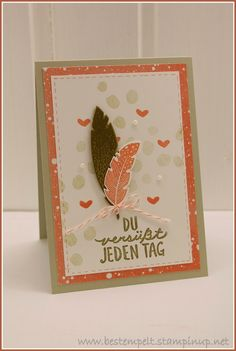 Stampin Up! Four Feathers, Best Day Ever, Love, Cards, Federn,