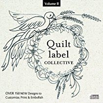 Quilt Label Collective CD: Over 150 NEW Designs to Customize, Print & Embellish (Volume 2)