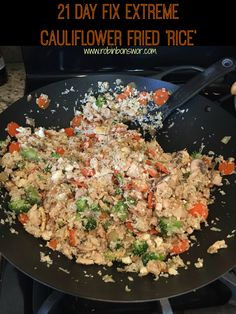 21 Day Fix Extreme - Cauliflower Fried 'Rice'   More 21 Day Fix Recipes at www.robinbonswor.com