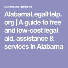 AlabamaLegalHelp.org | A guide to free and low-cost legal aid, assistance & services in Alabama