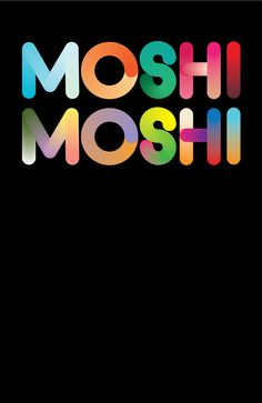 Typography, Colour, Gradient, Font, 'The Shiny Font', Poster, Layout, Positive & Negative Space, Moshi Moshi