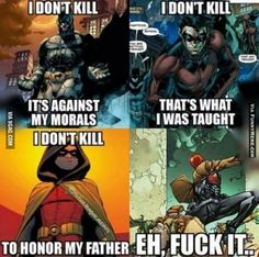 Deadpool knows how to live -that's the Red Hood a. Jason Todd, a former Robin. Not Deadpool. Not even Marvel Nightwing, Batgirl, Catwoman, Batman Y Superman, Batman Robin, Batman Red Hood, Robin Dc, Batman Arkham, Batman Art