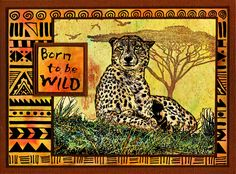 Cheetah card by Helen Conolly using Darkroom Door Wild Africa Vol 2 Rubber Stamp Set and Tribal Background Stamp