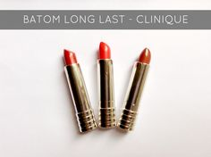 Resenha Batom Clinique Long Last   New in Makeup