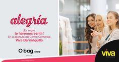 """Alegría es saber que faltan pocos días para la apertura de nuestra """"O bag Store"""" en el C.C #VivaBarranquilla.  www.Obag.com.co"""