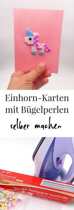 Bügelperlen DIY Ideen: Karten mit Einhorn selbst machen. Schöne Karten mit Bügelperlen Vorlagen und Motiven selbst machen. Einfache DIY Bastelideen mit Einhörner zum Nachmachen.