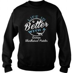 LIFE IS BETTER WITH A GERMAN SHORTHAIRED POINTER CREW SWEATSHIRTS TEE (==►Click To Shopping Here) #life #is #better #with #a #german #shorthaired #pointer #crew #sweatshirts #Dog #Dogshirts #Dogtshirts #shirts #tshirt #hoodie #sweatshirt #fashion #style