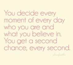 second chance, every second