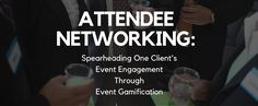 """When it comes to the world of events, there seems to be a million different approaches, """"best practices"""" and solutions for how to engage and network your audience. No one in the industry is short of answers to define what event engagement is and even further how to ensure your event is truly engaging.  One of the many ways that we at MeetingPlay help our event planners facilitate event engagement, is through event gamification.  Read more: http://hi.theeventblog.com/event-engagement"""