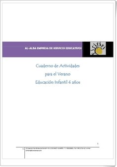 Muy buen cuaderno multidisciplinar de Actividades para el Verano, de Al-Alba, para Educación Infantil de 4 años con actividades de grafomotricidad, formas geométricas, lectoescritura, números y recortables.