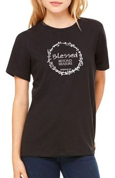 Blessed Beyond Measure Christian Shirt