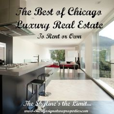 Some of the Chicago's top real estate is in Gold Coast and River North--here are the properties at the top of the luxury real estate market!