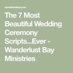 Wedding Rings The 7 Most Beautiful Wedding Ceremony Scripts.Ever - Wanderlust Bay Ministries - Check Out These Wedding Ceremony Scripts. Choose One and Have a The Wedding of Your Dreams. Wedding Ceremony Script Funny, Wedding Sermon, Non Religious Wedding Ceremony, Wedding Prayer, Wedding Ceremony Readings, Wedding Humor, Wedding Ceremonies, Wedding Officiant Script Funny, Wedding Ceremony Outline