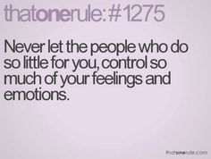 Don't let them control your feelings