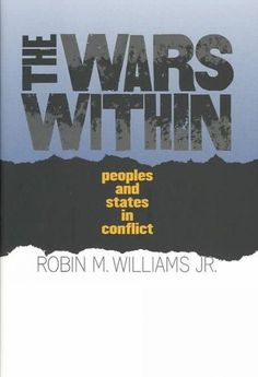 The Wars Within: Peoples and States in Conflict