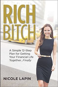 The title says it all. This is a must read for any woman who wants to be financially independent. Check it out!