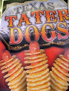 Texas tater dogs from the Houston Rodeo