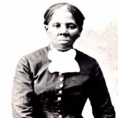 Harriet Tubman, the bravest woman I have ever read about in American history.