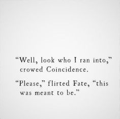 fate | coincidence