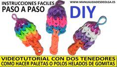 COMO HACER PALETAS O POLOS HELADOS DE GOMITAS (LIGAS) CHARMS CON DOS TENDEDORES. SIN TELAR RAINBOW LOOM NI SIMILAR.