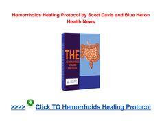 Hemorrhoids Healing Protocol Scott Davis - Page 1 Scott Davis, Online Reviews, Healing, Pdf