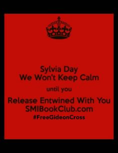 We love you @Sylvia Day but we want GIDEON!!