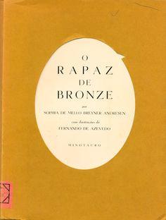 Sophia de Mello: O rapaz de bronze.