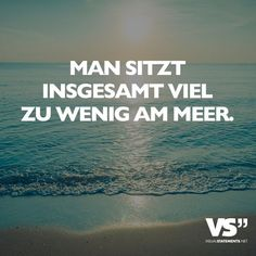 1099 Besten Meer Bilder Auf Pinterest In 2018 Beach Quotes Beach